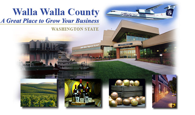 Walla Walla County, A great place to grow your business - Washington State